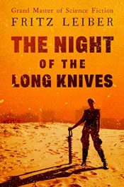 amazon bargain ebooks The Night of the Long Knives Science Fiction by Fritz Leiber