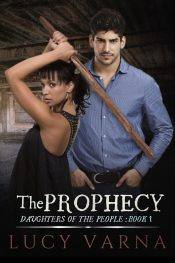 amazon bargain ebooks The Prophecy  Fantasy Romance by Lucy Varna