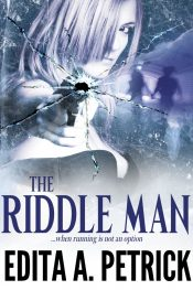 amazon bargain ebooks The Riddle Man Suspense Thriller by Edita A. Petrick