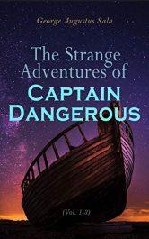 amazon bargain ebooks The Strange Adventures of Captain Dangerous Classic Sea Adventure by George Augustus Sala