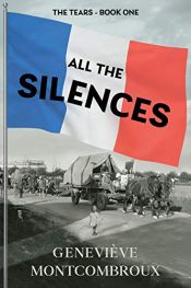 amazon bargain ebooks The Tears (All the Silences Book 1) Historical Fiction by Genevieve Montcombroux