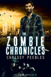 amazon bargain ebooks The Zombie Chronicles - Book 1 Young Adult/Teen by Chrissy Peebles