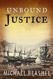 amazon bargain ebooks Unbound Justice Historical Fiction by Michael Beashel