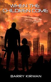 bargain ebooks When the Children Come Alien Invasion Science Fiction by Barry Kirwan