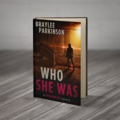 bargain ebooks Who She Was Mystery by Braylee Parkinson