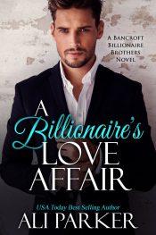 bargain ebooks A Billionaire's Love Affair Contemporary Romance by Ali Parker