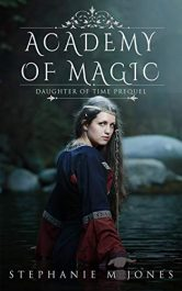 bargain ebooks Academy of Magic Young Adult/Teen Fantasy by Stephanie M. Jones