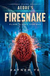 amazon bargain ebooks Aedre's Firesnake Space Fantasy Science Fiction by Rayner Ye
