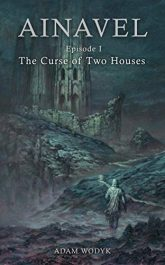 bargain ebooks Ainavel: Episode 1 - The Curse of Two Houses Historical Fantasy by Adam Wodyk