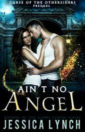 amazon bargain ebooks Ain't No Angel Romance by Jessica Lynch