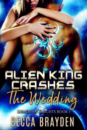 amazon bargain ebooks Alien King Crashes the Wedding Science Fiction Romance by Becca Brayden