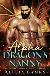 bargain ebooks Alpha Dragon's Nanny: A Dragon Shifter Romance Steamy Paranormal Shifter Romance by Alicia Banks