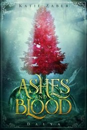 amazon bargain ebooks Ashes and Blood Young Adult Fantasy by Katie Zaber