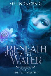 bargain ebooks Beneath the Water Mermaid Fantasy by Melinda Craig