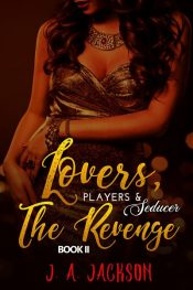 amazon bargain ebooks Book II Lovers, Players Seducer & The Revenge Game Romance Suspense by J. A. Jackson