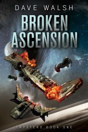 bargain ebooks Broken Ascension Space Opera Science Fiction by Dave Walsh