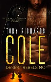 amazon bargain ebooks Cole: Desert Rebels MC Series Erotic Romance by Tory Richards