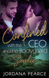 bargain ebooks Confined with the CEO and the Bodyguard: Sadie MFM/Menage Erotic Romance by Jordana Pearce
