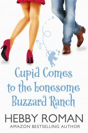 bargain ebooks Cupid Comes to the Lonesome Buzzard Ranch Contemporary Romance by Hebby Roman