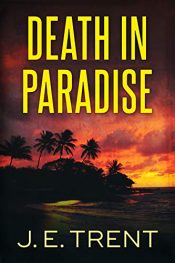 amazon bargain ebooks Death In Paradise Action Adventure by J. E. Trent