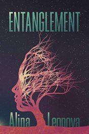 bargain ebooks Entanglement Dystopian Sci-Fi Thriller by Alina Leonova