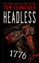 bargain ebooks HEADLESS 1776 Historical Horror by Tom Schneider