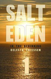 amazon bargain ebooks In The Beginning (Salt Eden Book 1) Sea Adventure by Celesta Thiessen
