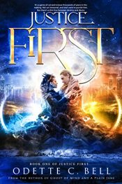 bargain ebooks Justice First Fantasy Adventure by Odette C. Bell