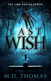 bargain ebooks Last Wish Supernatural Horror Thriller by M.D. Thomas