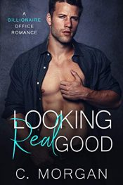 bargain ebooks Looking Real Good Contemporary Romance by C. Morgan