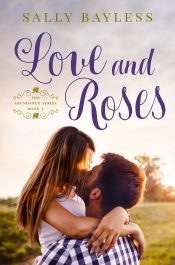 bargain ebooks Love and Roses Christian Romance by Sally Bayless