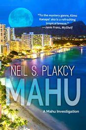 bargain ebooks Mahu: A Mahu Investigation (Mahu Investigations Book 1) Mystery by Neil S. Plakcy