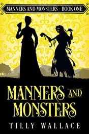 amazon bargain ebooks Manners and Monsters Historical Fiction by Tilly Wallace