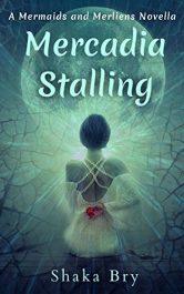 bargain ebooks Mercadia Stalling Young Adult/Teen Fantasy by Shaka Bry