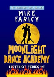bargain ebooks Moonlight Dance Academy Mystery by Mike Faricy
