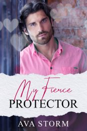 bargain ebooks My Fierce Protector Contemporary Romance by Ava Storm