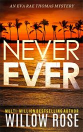 bargain ebooks Never Ever Mystery Thriller by Willow Rose