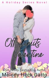 bargain ebooks Off-Limits Valentine Holiday Romance by Melody Heck Gatto