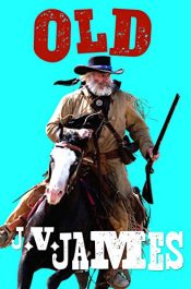 amazon bargain ebooks Old: A Western Young Adult/Teen Historical Fiction by J.V. James