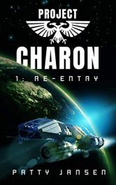 bargain ebooks Project Charon 1: Re-Entry Science Fiction Adventure by Patty Jansen
