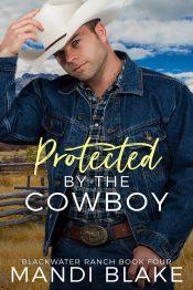 bargain ebooks Protected by the Cowboy Christian Romance by Mandi Blake