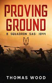 amazon bargain ebooks Proving Ground: B Squadron SAS: 1944 Action Adventure by Thomas Wood