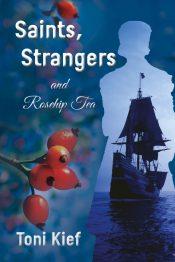 bargain ebooks Saints, Strangers and Rosehip Tea Historical Fiction by Toni Kief