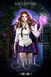 bargain ebooks Scholarship Girl Young Adult/Teen Fantasy by Kat Cotton