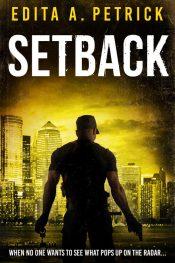 amazon bargain ebooks Setback Action Adventure Thriller by Edita A. Petrick