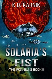 bargain ebooks Solaria's Fist Science Fiction by K. D. Karnik