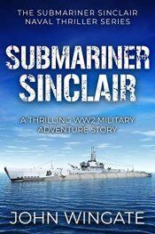 amazon bargain ebooks Submariner Sinclair Action Adventure by John Wingate