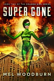 bargain ebooks Super Gone Superhero Science Fiction by Mel Woodburn