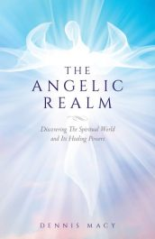 bargain ebooks The Angelic Realm Non-Fiction, Angels & Spirituality by Dennis Macy
