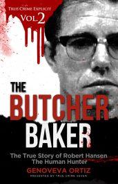 bargain ebooks The Butcher Baker: The True Story of Robert Hansen The Human Hunter True Crime Horror by True Crime Seven